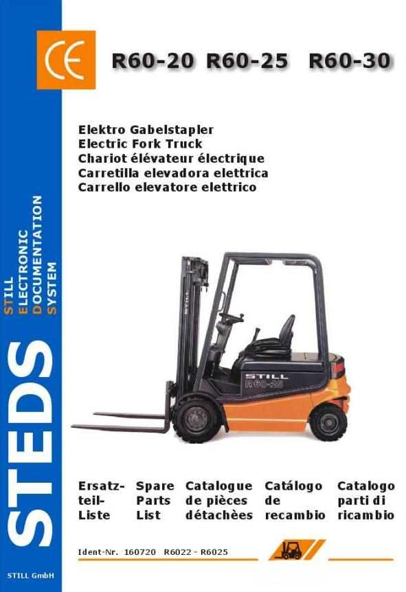 Still R60-20, R60-25, R60-30 Electric Forklift Truck Series 6022, 6023, 6024, 6025 Spare Parts List