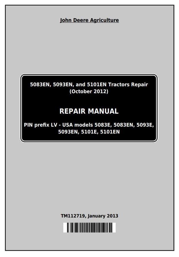 John Deere 5083en  5093en  5101en Tractors Repair Technical Service Manual  Tm112719     Truck