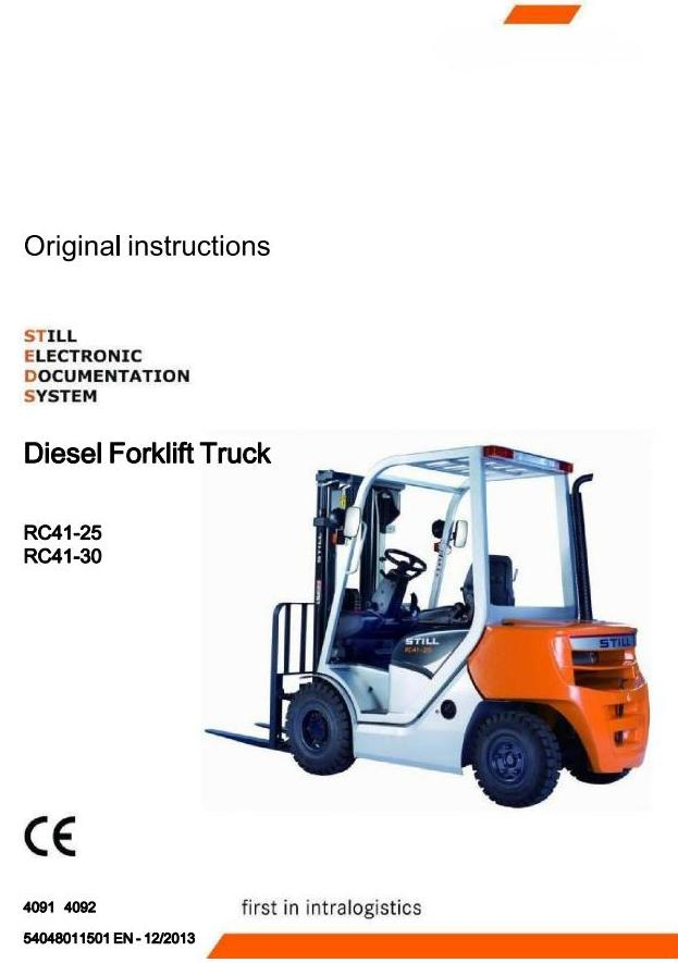 Still RC41-25, RC41-30 Diesel Forklift Truck Series 4091, 4092 Operating & Maintenance Instructions