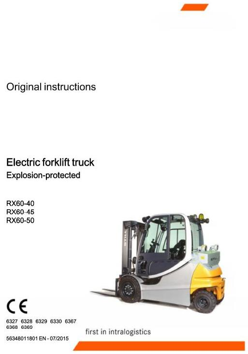 Still RX60-40,RX60-45,RX60-50 Expl.Prot. Forklift Truck Series 6327-6330, 6367-6369 Operating Manual