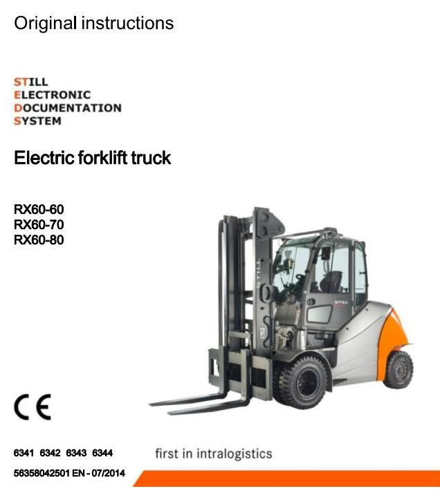 Still RX60-60, RX60-70, RX60-80 Electric Forklift Truck Ser.6341-6344 Operating, Maintenance Manual