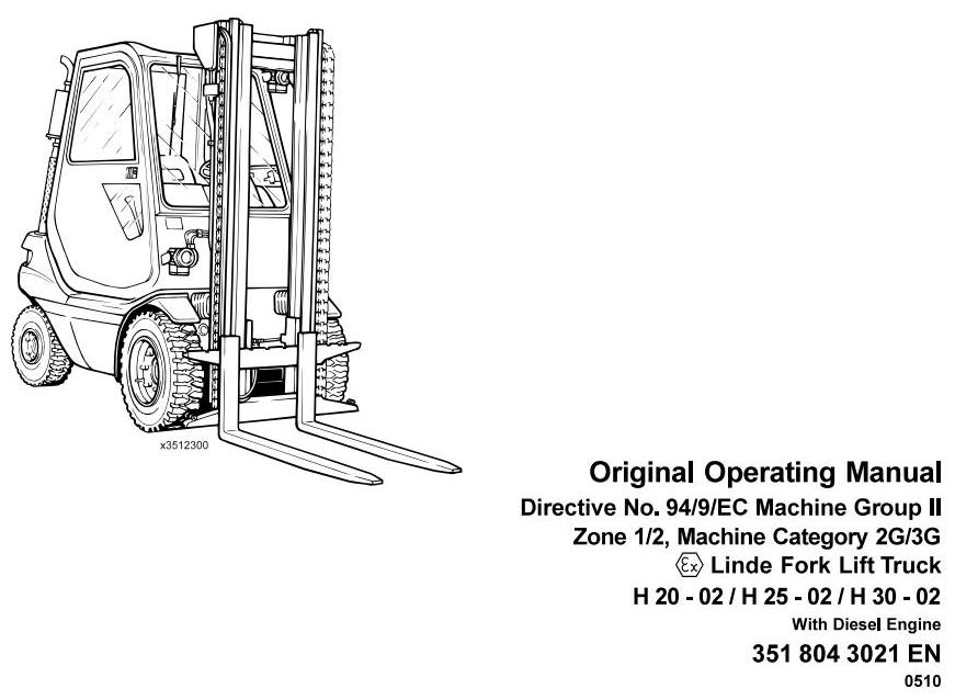 Linde H20D, H25D, H30D Explosion Protected Diesel Forklift Truck 351-02 series Operating Manual