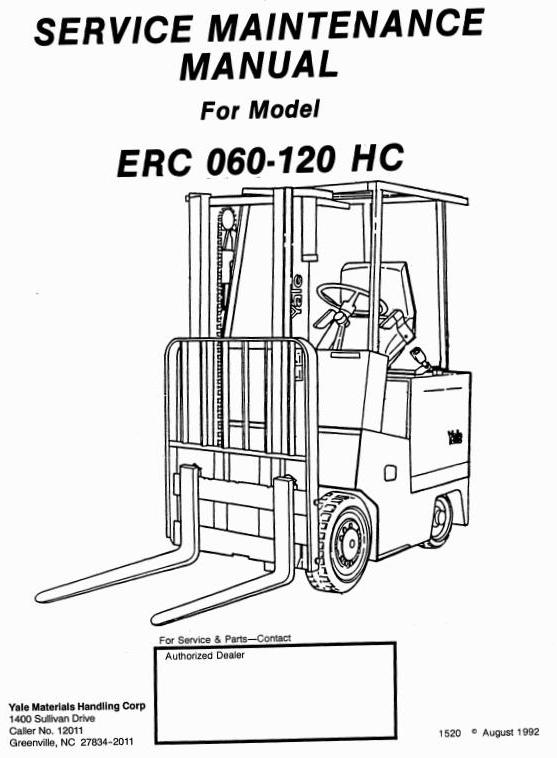 Yale ERC060HC, ERC070HC, ERC080HC, ERC100HC, ERC120HC Electric Lift Truck Service Maintenance Manual