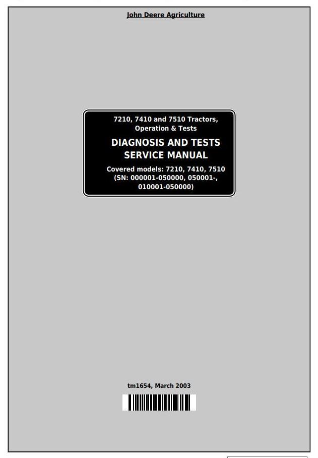 john deere 7210, 7410, 7510 tractors diagnostic and tests service manual  (tm1654)
