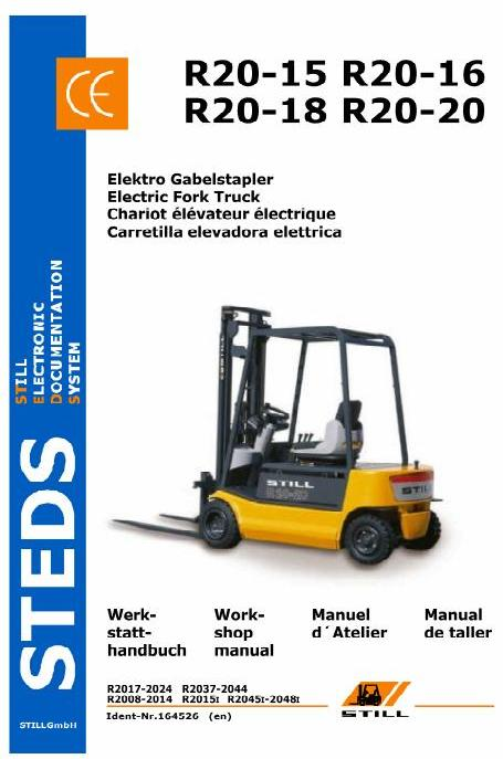 Still R20-15, R20-16, R20-18, R20-20 ForkLift Truck Series R2008-R2024, R2037-R2048i Workshop Manual