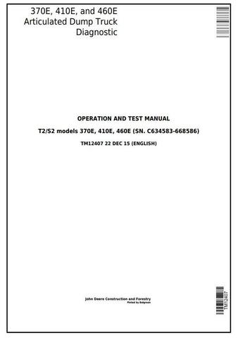 John Deere 370E, 410E, 460E Articulated Dump Truck (SN. C634583-668586) Diagnostic Manual (TM12407)