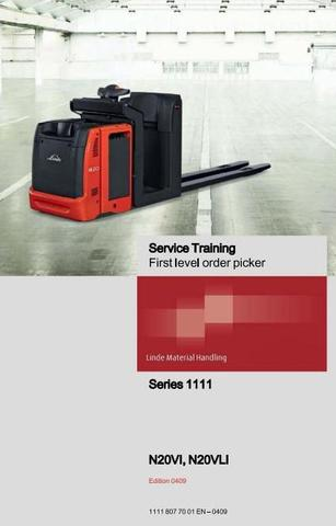 Linde N20VI, N20VLI Order Picker 1111 Series Service Training (Workshop) Manual